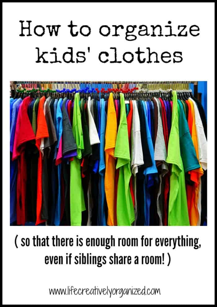 How To Organize Kids 39 Clothes Easy Tips Life