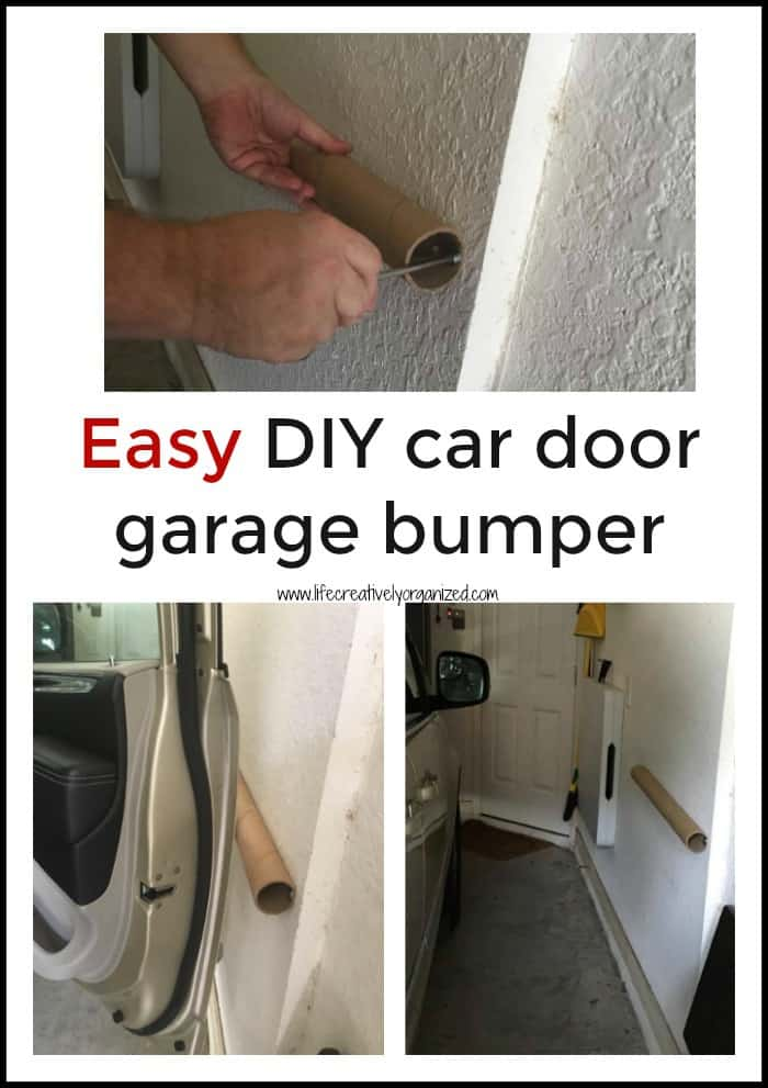 Diy Car Door Garage Bumper Life Creatively Organized