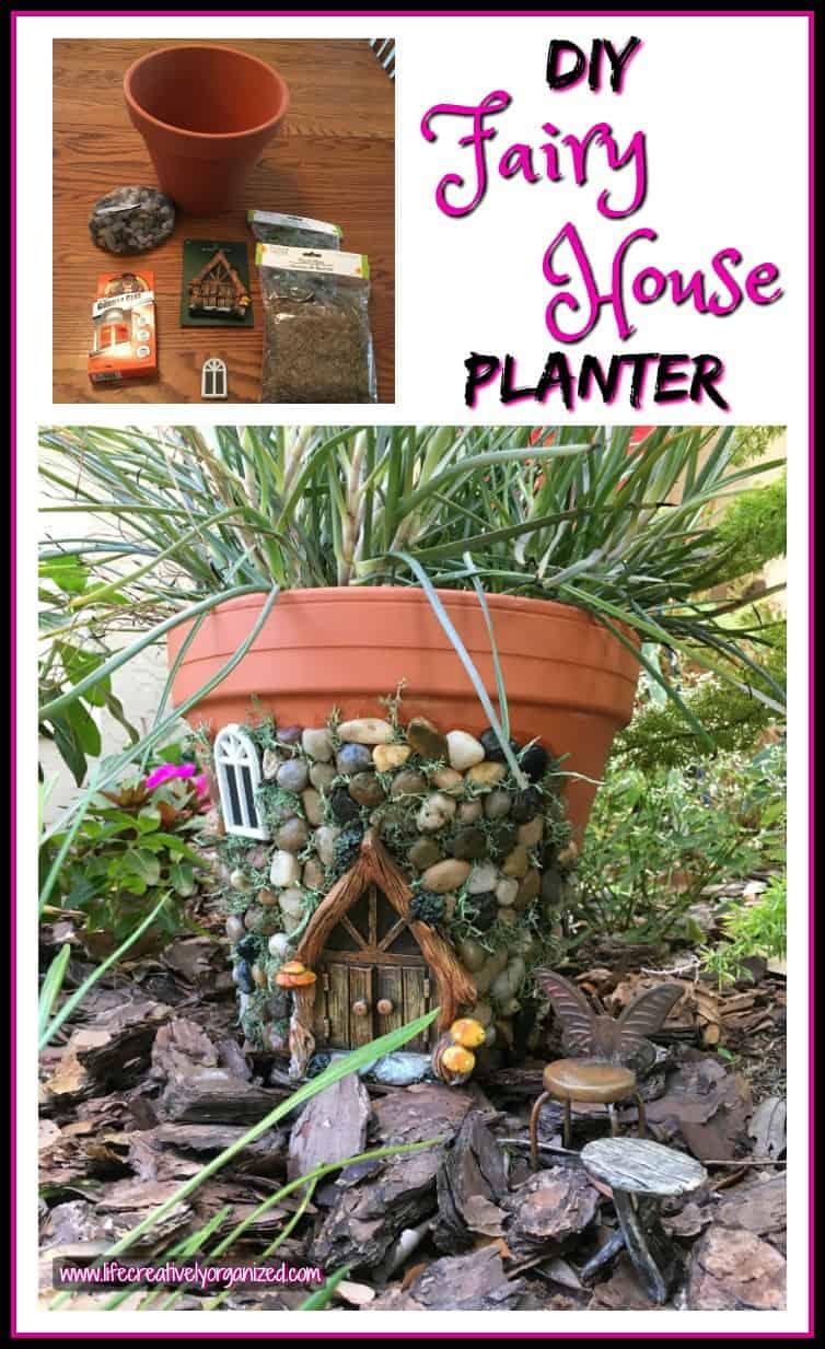Whimsical DIY Fairy House Planter LIFE CREATIVELY ORGANIZED